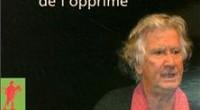L'inventeur du Théâtre de l'Opprimé, Augusto Boal, a rédigé trois principaux livres, disponibles en français aux éditions La Découverte.  L'arc en ciel du désir. Paris,La Découverte, septembre 2002. Jeux […]